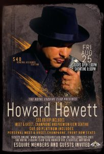 Royal Esquire Club Seattle presents Howard Hewett Aug 25 2017